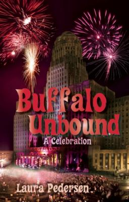Cover image for Buffalo unbound : a celebration