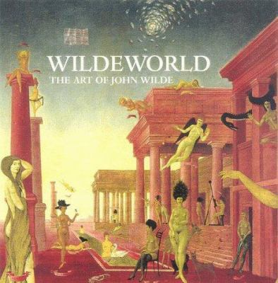 Cover image for Wildeworld : the art of John Wilde