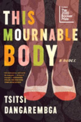 Cover image for This mournable body : a novel
