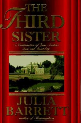 Cover image for The third sister : a continuation of Jane Austen's Sense and sensibility