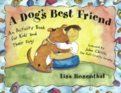 Cover image for A dog's best friend : an activity book for kids and their dogs