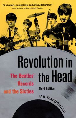 Cover image for Revolution in the head : the Beatles' records and the sixties