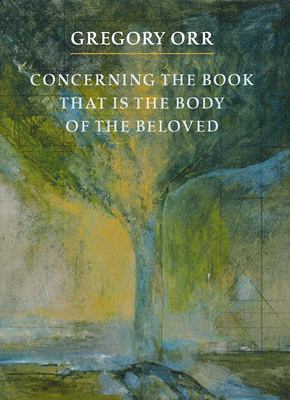 Cover image for Concerning the book that is the body of the beloved