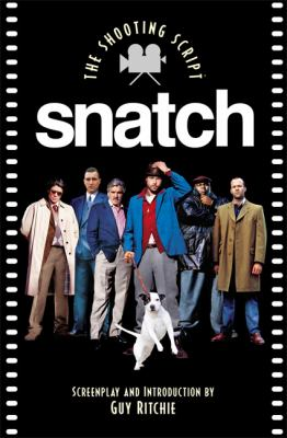 Cover image for Snatch : the shooting script