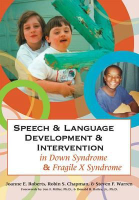 Cover image for Speech & language development & intervention in Down syndrome & fragile X syndrome