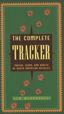 Cover image for The complete tracker : tracks, signs, and habits of North American wildlife