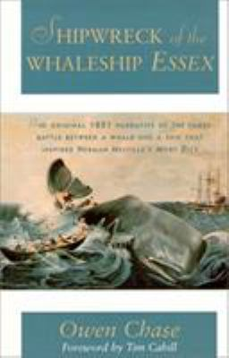 Cover image for Narrative of the most extraordinary and distressing shipwreck of the whaleship Essex