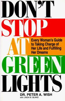 Cover image for Don't stop at green lights