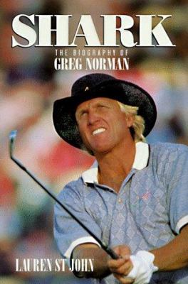 Cover image for Shark : the biography of Greg Norman