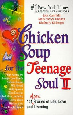 Cover image for Chicken soup for the teenage soul II : 101 more stories of life, love, and learning