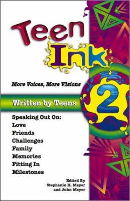 Cover image for Teen ink 2 : more voices, more visions
