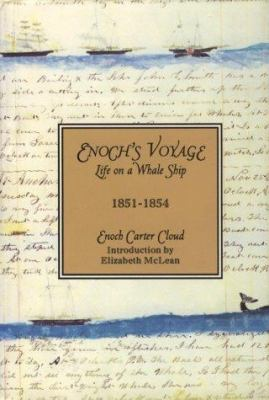 Cover image for Enoch's voyage : life on a whaleship