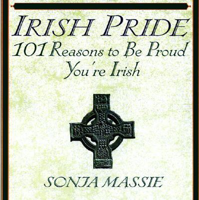 Cover image for Irish pride : 101 reasons to be proud you're Irish