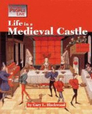 Cover image for Life in a medieval castle