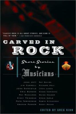 Cover image for Carved in rock : short stories by musicians