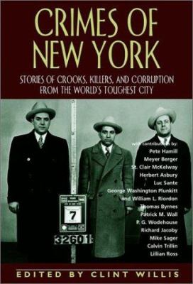 Cover image for Crimes of New York : stories of crooks, killers and corruption from the world's toughest city