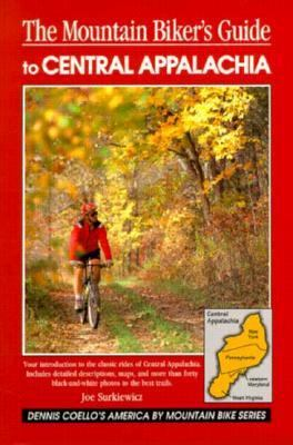Cover image for The mountain biker's guide to Central Appalachia