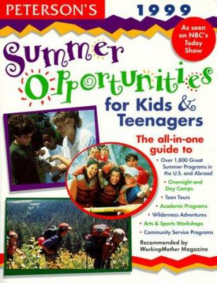 Cover image for Peterson's summer opportunities for kids and teenagers, 1999.