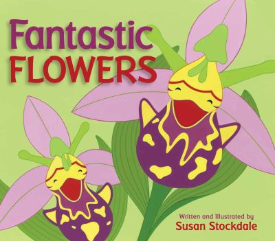 Cover image for Fantastic flowers