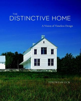 Cover image for The distinctive home : a vision of timeless design