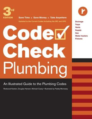 Cover image for Code check plumbing : an illustrated guide to the plumbing codes