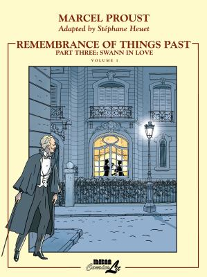 Cover image for Remembrance of things past, part three: Swann in love, volume 1