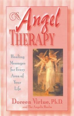 Cover image for Angel therapy : healing messages for every area of your life
