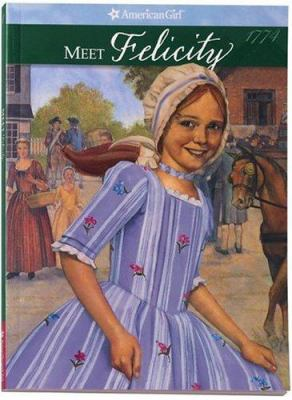 Cover image for Meet Felicity : an American girl, 1774