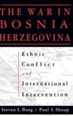 Cover image for The war in Bosnia-Herzegovina : ethnic conflict and international intervention