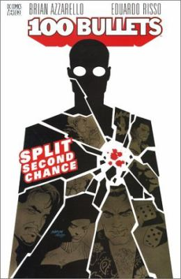 Cover image for 100 bullets : split second chance