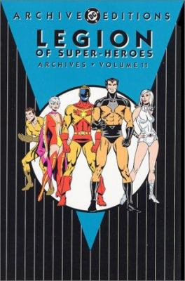 Cover image for Legion of Super-Heroes archives. Volume 11.