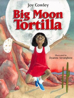 Cover image for Big moon tortilla