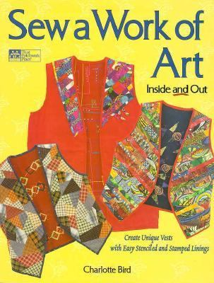 Cover image for Sew a work of art : inside and out