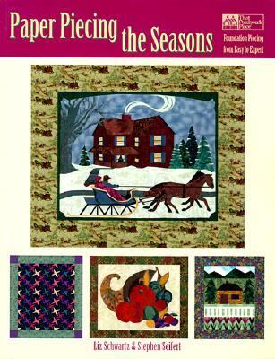 Cover image for Paper piecing the seasons : foundation piecing from easy to expert