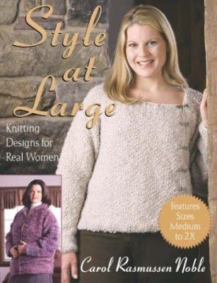 Cover image for Style at large : knitting designs for real women