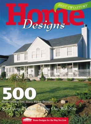 Cover image for Best two-story home designs : 500 best-selling two-story home designs.