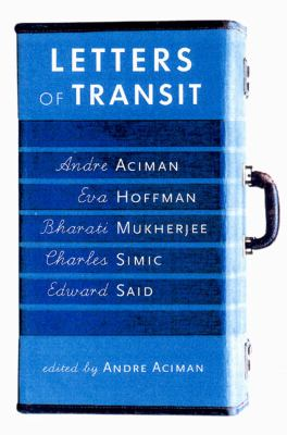 Cover image for Letters of transit : reflections on exile, identity, language and loss