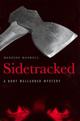Cover image for Sidetracked : a Kurt Wallander mystery