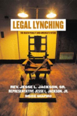Cover image for Legal lynching : the death penalty and America's future