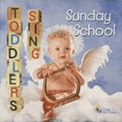 Cover image for Toddlers sing Sunday school