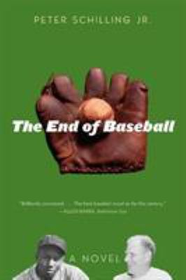 Cover image for The end of baseball : a novel