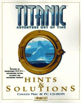 Cover image for Titantic : adventure out of time : hints & solutions