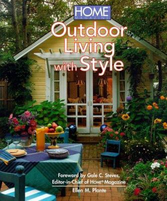 Cover image for Home magazine outdoor living with style