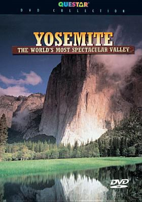 Cover image for Yosemite the world's most spectacular valley.