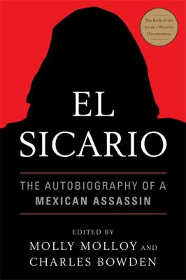 Cover image for El Sicario : the autobiography of a Mexican assassin