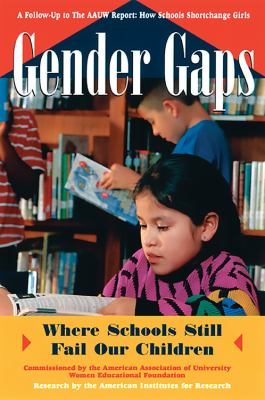 Cover image for Gender gaps : where schools still fail our children