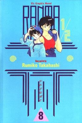 Cover image for Ranma 1/2. 8