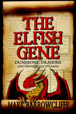 Cover image for The elfish gene : dungeons, dragons and growing up strange