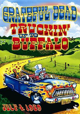 Cover image for Truckin' up to Buffalo July 4, 1989