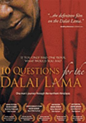 Cover image for 10 questions for the Dalai Lama one man's journey through the northern Himalayas